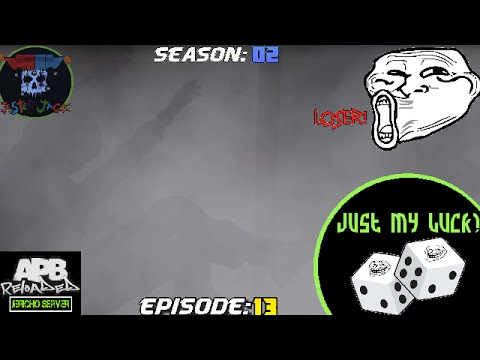 APB Reloaded: Just My Luck! Season 2: Episode 13
