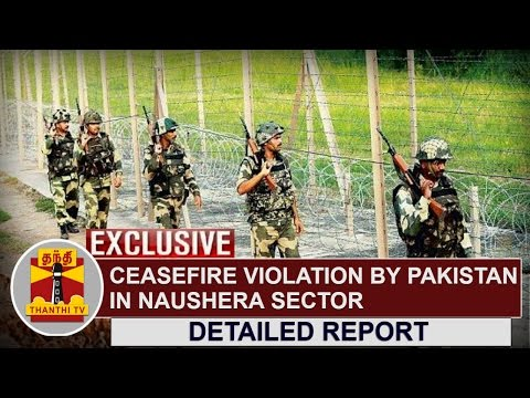 EXCLUSIVE-Ceasefire-Violation-by-Pakistan-in-Naushera-Sector--Detailed-Report-Thanthi-TV