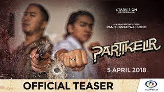 Nonton Partikelir   Official Teaser Film Subtitle Indonesia Streaming Movie Download