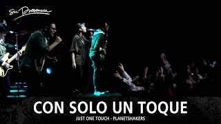 Con Solo Un Toque  Su Presencia Just One Touch  Planetshakers  Español