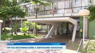 MP envia recomendações à Prefeitura de Bauru para combater irregularidades de servidores
