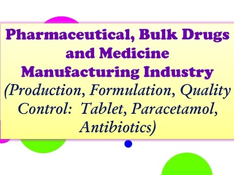 Pharmaceutical, Bulk Drugs and Medicine Manufacturing Industry