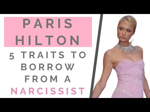 PARIS HILTON'S DOCUMENTARY: 5 Traits Of A Narcissist You Need To Copy | Shallon Lester