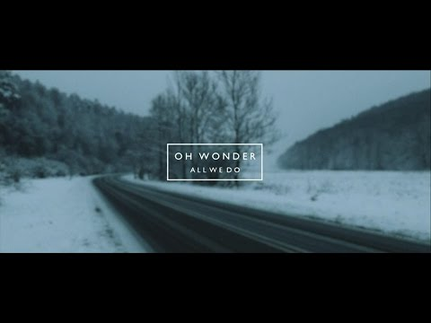 Download Oh Wonder - All We Do MP3