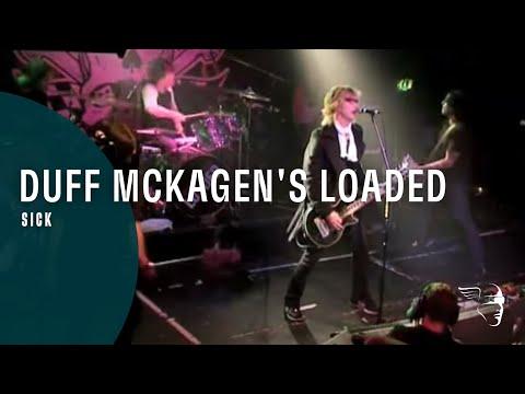 "Duff McKagan's Loaded - Sick (From ""Sick"" CD & Bonus DVD)"