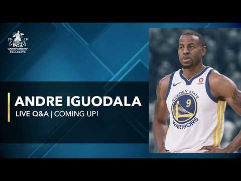Live with Andre Iguodala at 2018 PGA Championship
