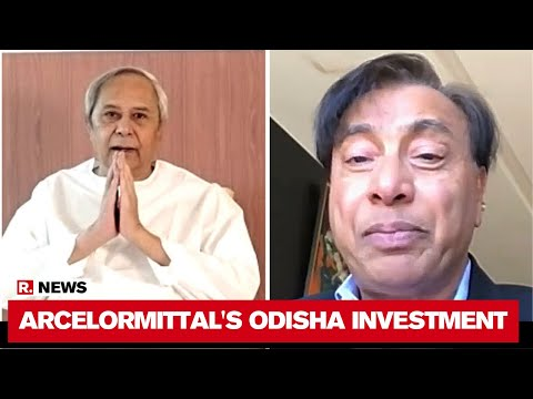 Naveen Patnaik Talks To Lakshmi Mittal; ArcelorMittal To Invest Rs 2,000 Crore In Odisha