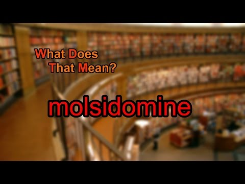 What does molsidomine mean?