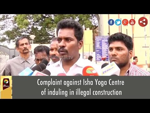Complaint-against-Isha-Yoga-Centre-of-induling-in-illegal-construction