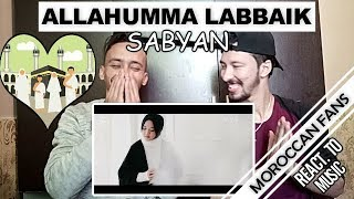 Video Arab React To | SABYAN - ALLAHUMMA LABBAIK || MOROCCAN REACT MP3, 3GP, MP4, WEBM, AVI, FLV Maret 2019