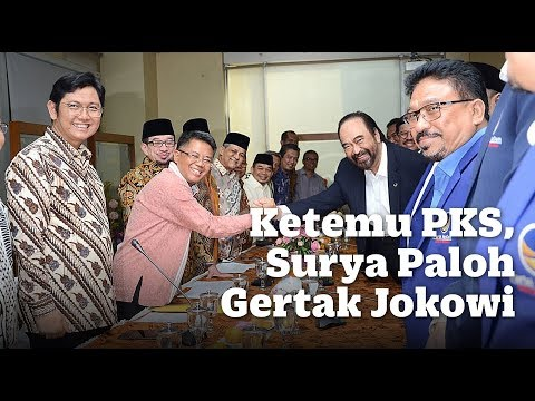 Ketemu PKS, Surya Paloh Gertak Jokowi