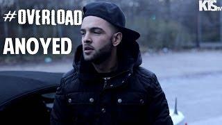 #OVERLOAD - Anoyed (RRT) [KTS.TV]