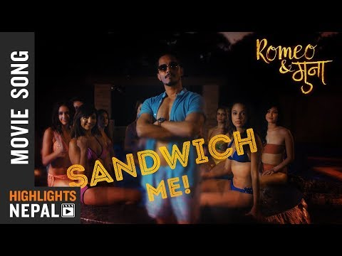 (SANDWICH ME || New Nepali Movie Romeo & Muna Song 2018...3 min, 39 sec.)