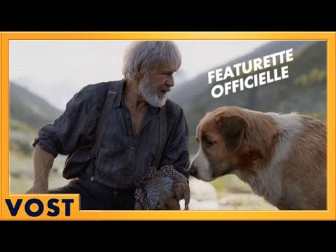 L'Appel de la Forêt | Featurette [Officielle] VOSTVF | 2020
