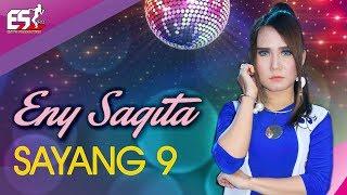 Video Eny Sagita – Sayang 9 [OFFICIAL] MP3, 3GP, MP4, WEBM, AVI, FLV Mei 2019