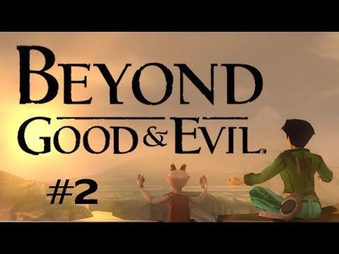 Beyond Good & Evil (Ep. 2 - IRIS)