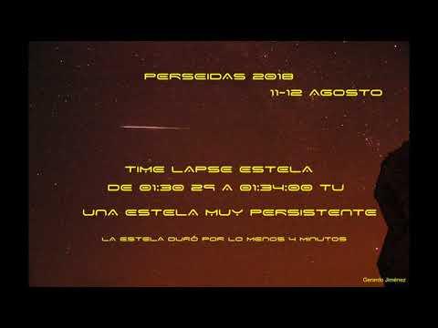 Estela Persistente Perseidas 2018 uploaded by Gerardo Jiménez López