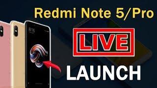 Xiaomi Redmi Note 5 & Pro LIVE Launch EVENT in India | Price & Specification - 2018