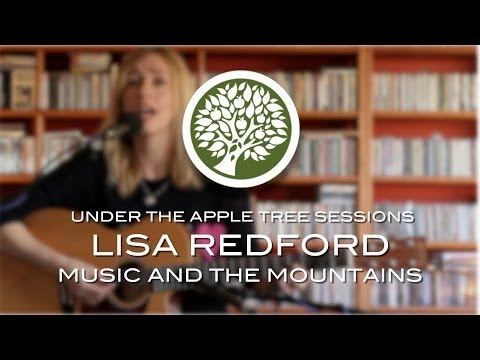 Lisa Redford - Music & the Mountains