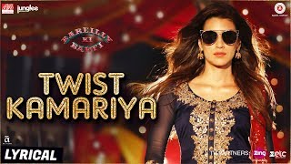 Presenting the lyrical video of 'Twist Kamariya' from the film 'Bareilly Ki Barfi' starring Ayushmann Khurrana & Kriti Sanon.Song Name: Twist KamariyaSingers: Harshdeep Kaur, Yasser Desai, Tanishk, Altamash FaridiMusic: Tanishk - VayuLyrics: Tanishk - VayuProgramming - Tanishk BaghchiMix Assistant Engineers - Michael Edwin Pillai & LuckyAdditionals by GaneshSong Mixed & Mastered by Eric Pillai (Future Sound of Bombay)  Directed By: Ashwiny Iyer TiwariProduction House: Junglee Pictures & BR Studios  Produced By: Vineet Jain, Renu Ravi ChopraCo-produced By: Priti Shahani Creative Producer: Juno ChopraWritten By: Nitesh Tiwari, Shreyas Jain Editor - Chandrashekar PrajapatiDirector of Photography: Gavemic U Ary Music on Zee Music CompanyDownload from iTunes - http://bit.ly/2uBBXe1Listen on Apple Music - http://bit.ly/2uBBXe1Available on Google Play Music - http://bit.ly/2venFnbStream It OnGaana - http://bit.ly/2hFxy8ySaavn - http://bit.ly/2fp42DEJioMusic - http://bit.ly/2wonrbRWynk - http://bit.ly/2fouo8ASet Twist Kamariya as your caller tune - SMS BKBR3 To 57575Airtel Subscribers Dial 5432116315020Vodafone Subscribers Dial 5379735996Idea Subscribers Dial 567899735996Reliance Subscribers SMS CT 9735996 to 51234BSNL (South / East) Subscribers SMS BT 9735996 to 56700BSNL (North / West) Subscribers SMS BT 6733824 to 56700Aircel Subscribers SMS DT 6733824 to 53000Connect with us on :Twitter - https://www.twitter.com/ZeeMusicCompanyFacebook - https://www.facebook.com/zeemusiccompanyYouTube - http://bit.ly/TYZMC