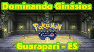 Pokémon Go Gameplay Dominando Ginásios em Guarapari! União é CHAVE! by Pokémon GO Gameplay