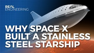 Video Why SpaceX Built A Stainless Steel Starship MP3, 3GP, MP4, WEBM, AVI, FLV Agustus 2019