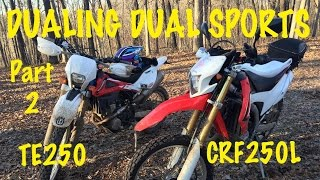 4. The Dueling Dual Sports Part 2 Honda CRF250L Husqvarna TE250