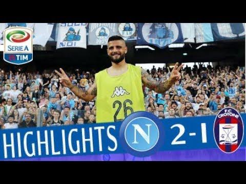 Napoli - Crotone 2-1 - Highlights - Giornata 38 - Serie A TIM 2017/18 (видео)