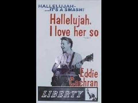 Hallelujah I Love Her So (Song) by Eddie Cochran