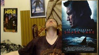 RANT - Shark Lake (2015) Movie Review