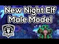 NEW Night Elf Male Model! - In Game Preview - Warlords of Draenor Beta