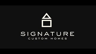 Signature Custom Homes