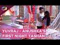 Yuvraj Shoves Anushka Away On Their Suhagraat