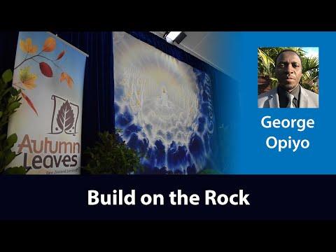 George Opiyo - Build on the Rock