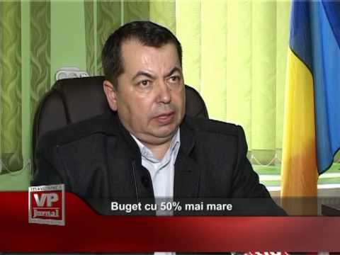 Buget cu 50% mai mare