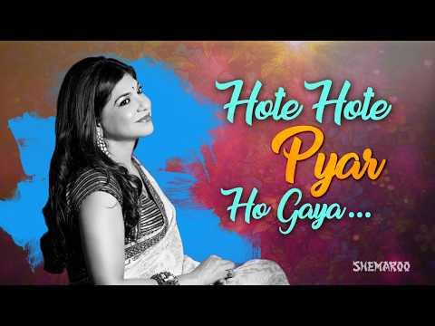 Hote Hote Pyar Ho Gaya (HD) - Hote Hote Pyaar Ho Gaya Songs - Best of Alka yagnik Songs - 90's Song