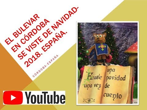 Frases celebres - EL BULEVAR EN CÓRDOBA SE VISTE DE NAVIDAD-2018. España.