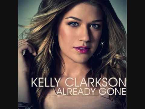 Already Gone – Kelly Clarkson (HQ) w/ lyrics