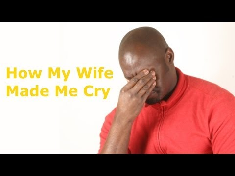 My Wife Made Me Cry -★DSVL★ (David Spates)