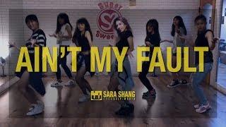 Zara Larsson -  Ain't My Fault (Dance Choreography by Sara Shang) Video