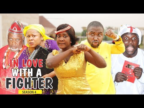IN LOVE WITH A FIGHTER 4 - 2018 LATEST NIGERIAN NOLLYWOOD MOVIES || TRENDING NOLLYWOOD MOVIES
