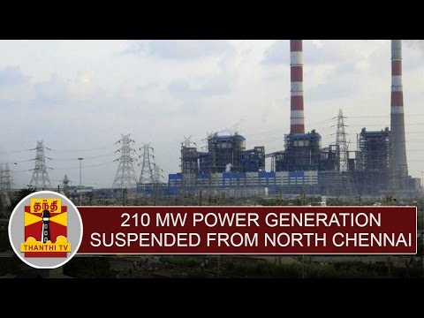 210-MW-Power-Generation-suspended-from-North-Chennai-Thermal-Power-Plant--Thanthi-TV