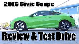 10. 2016 Honda Civic EX-L Coupe Comprehensive Review & Test drive. Energy Green Pearl Color