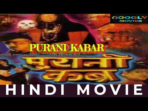 PURANI KABAR || HINDI HORROR FULL MOVIE