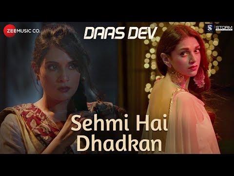 Sehmi Hai Dhadkan | Daas Dev