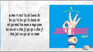GOT7 - JUST RIGHT Lyrics (easy lyrics)