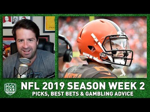 Video: NFL 2019 Season Week 2: Picks, Best Bets & Gambling Advice | Pick Six Podcast