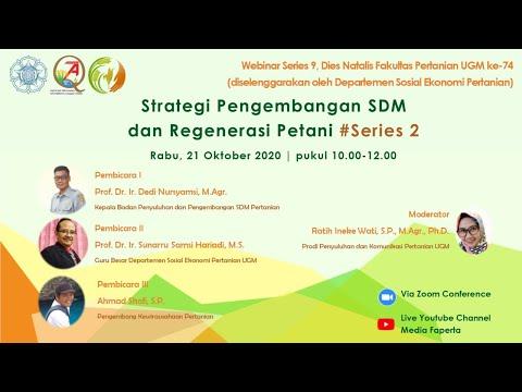 """Webinar Series 9:Dies Natalis Fakultas Pertanian74 """"Strategi Pengembangan SDM dan Regenerasi Petani"""""""