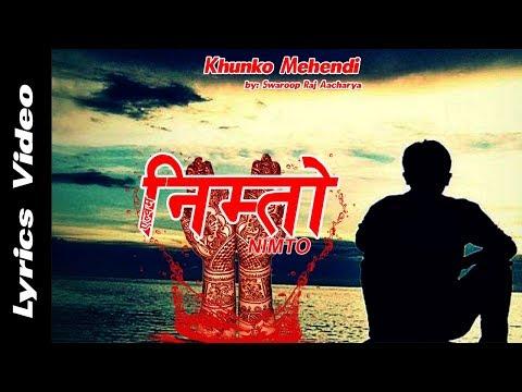 (Khunko Mehendi | Swaroop Raj Aacharya | New Nepali Sentimental Song | Aadhunik Song 2018 - Duration: 4 minutes, 58 seconds.)