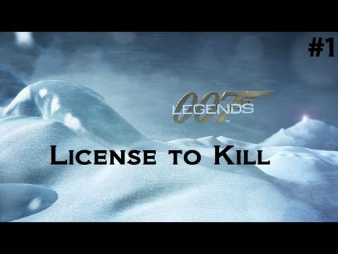 007 Legends - License to Kill [Part 1] Rage Edition
